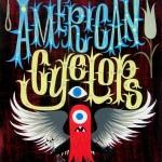 Tim Biskup:  American Cyclops
