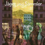 """""""Jäger und Sammler"""" von Cyril Pedrosa"""