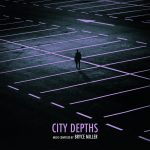 Bryce Miller :: City Depths
