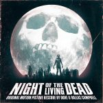 Night Of The Living Dead (Original Motion Picture Rescore)