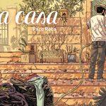 """La Casa"" von Paco Roca"
