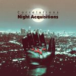 Correlations :: Night Acquisitions