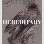 """Hereditary"" Poster Art by Randy Ortiz"